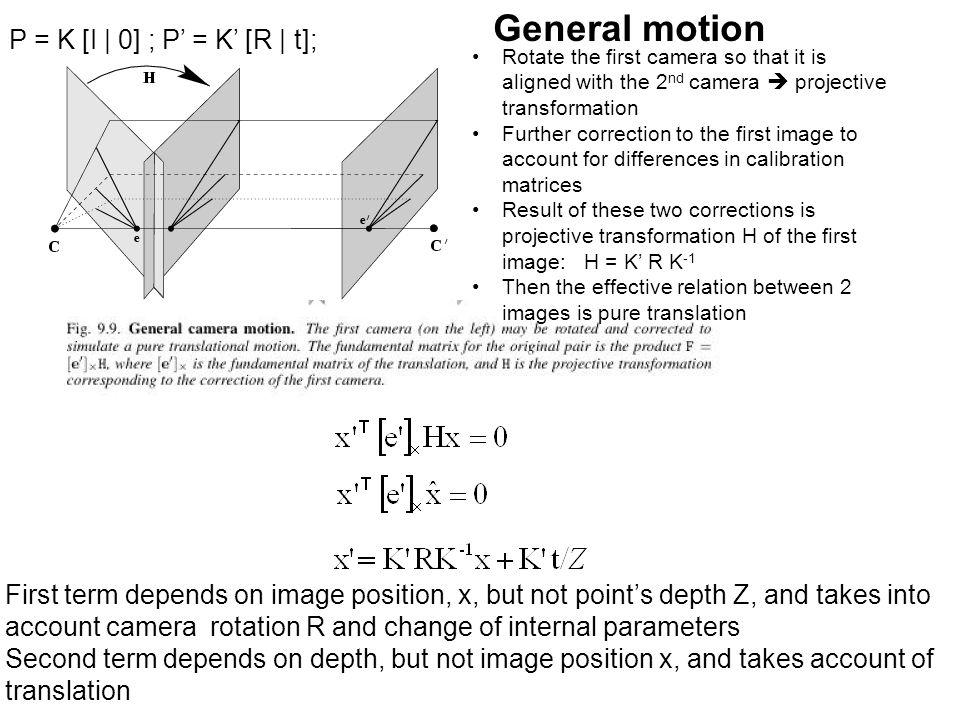 General motion P = K [I | 0] ; P' = K' [R | t];